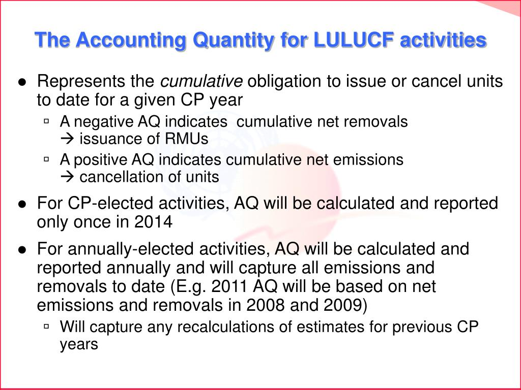 The Accounting Quantity for LULUCF activities