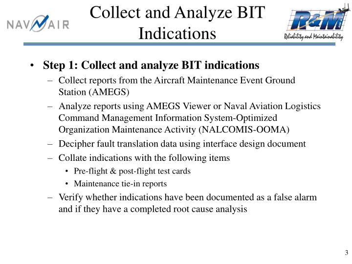 Collect and analyze bit indications l.jpg