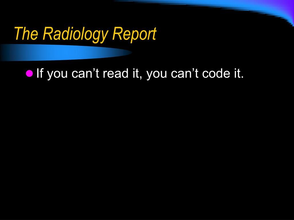 The Radiology Report