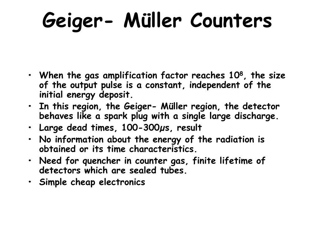 Geiger- Müller Counters