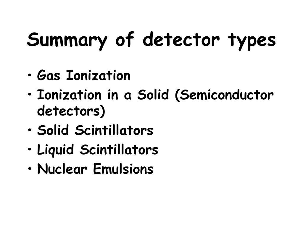 Summary of detector types