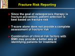 fracture risk reporting