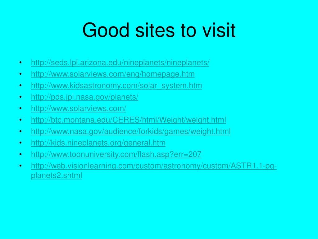 Good sites to visit