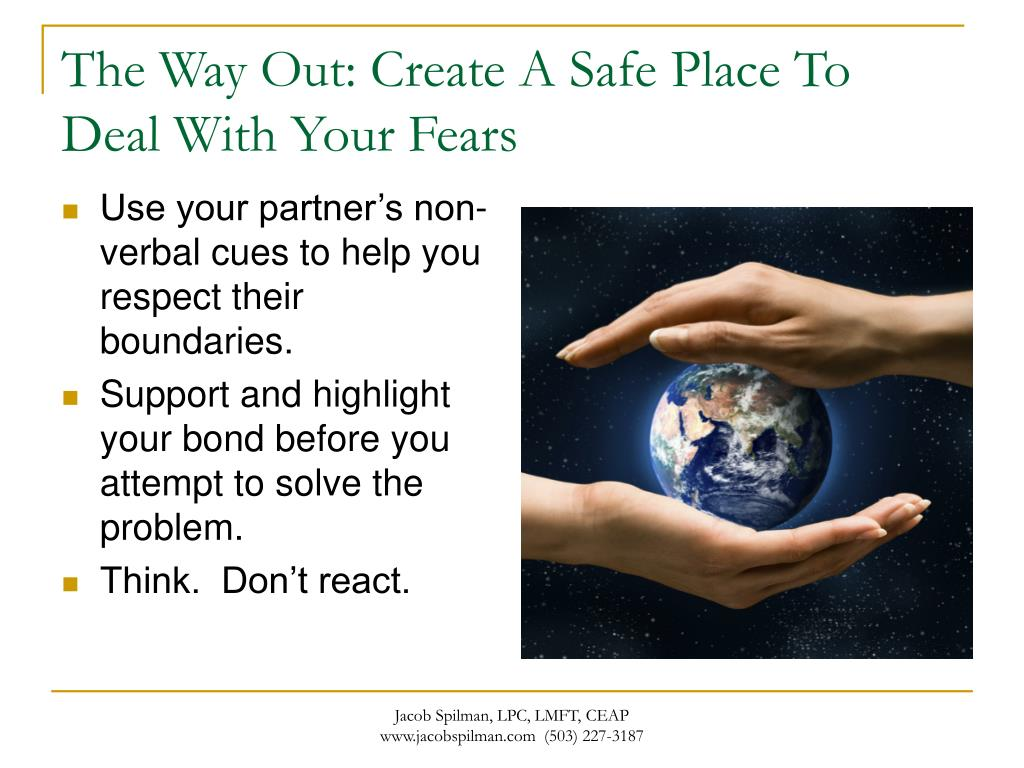 The Way Out: Create A Safe Place To Deal With Your Fears