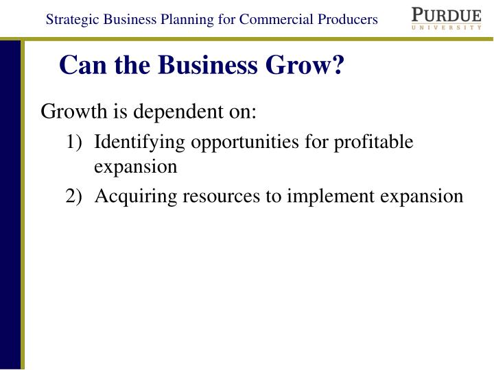 Can the Business Grow?