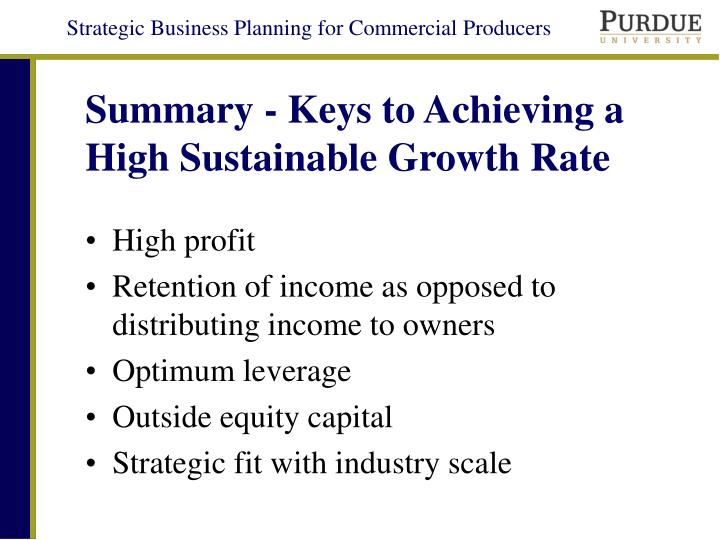 Summary - Keys to Achieving a High Sustainable Growth Rate