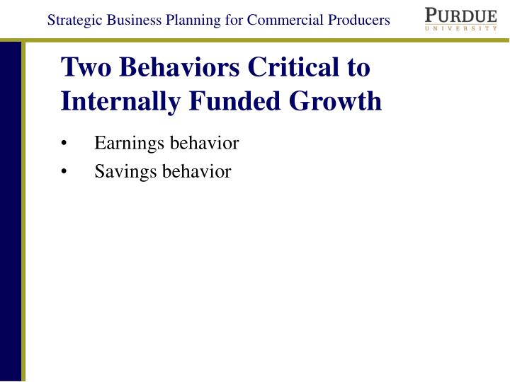Two Behaviors Critical to Internally Funded Growth