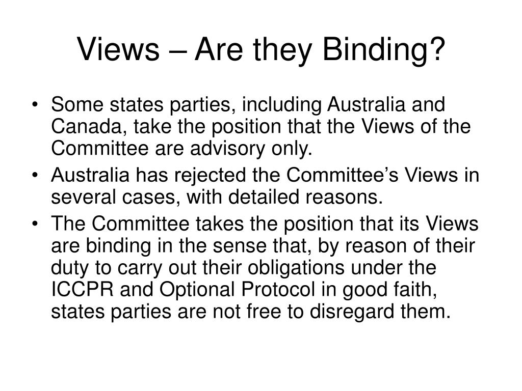 Views – Are they Binding?