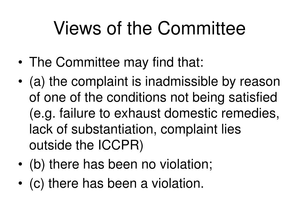 Views of the Committee