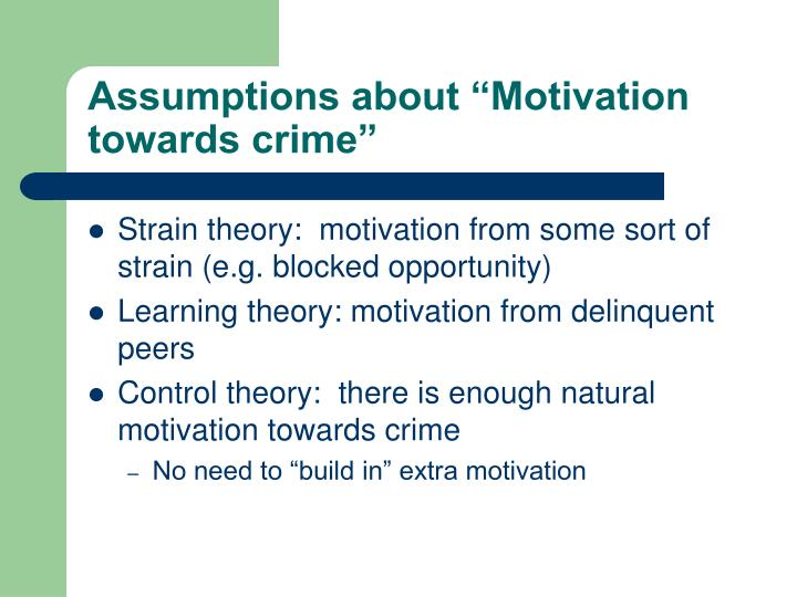 assumptions about motivation towards crime