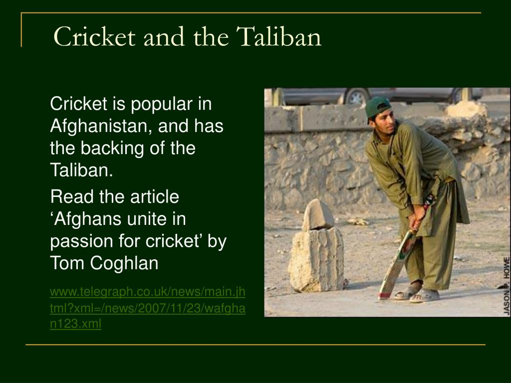 Cricket and the Taliban