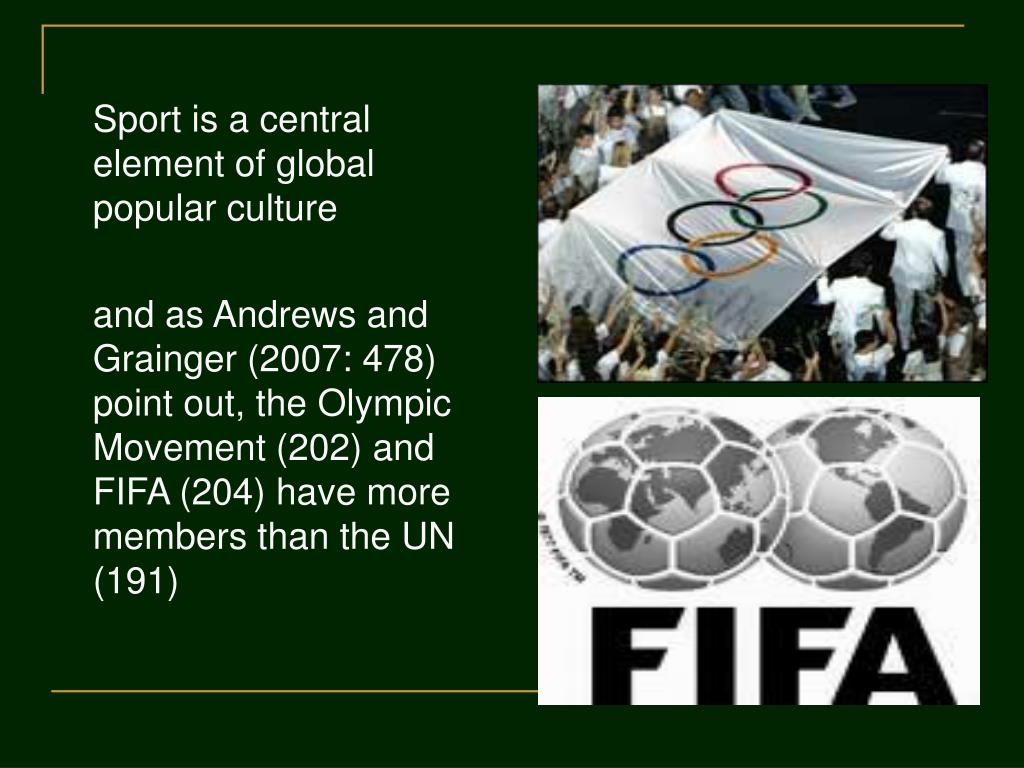 Sport is a central element of global popular culture