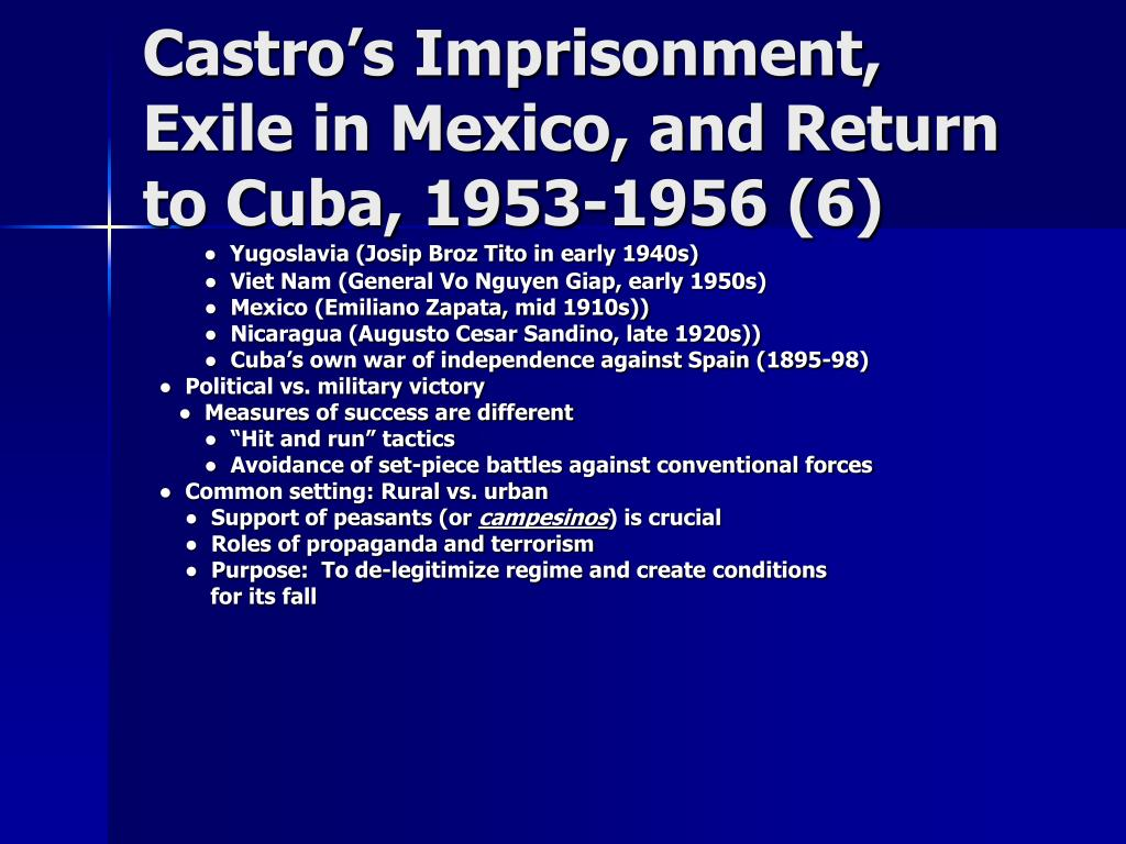 Castro's Imprisonment, Exile in Mexico, and Return to Cuba, 1953-1956 (6)