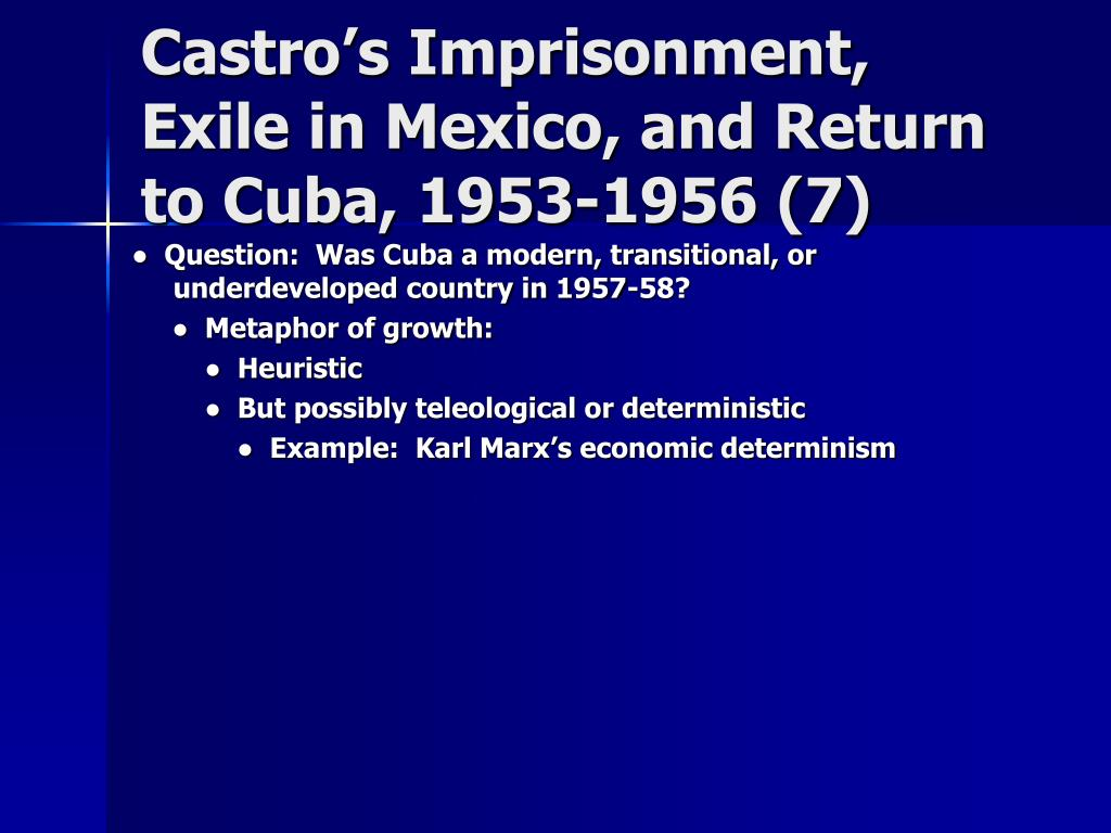 Castro's Imprisonment, Exile in Mexico, and Return to Cuba, 1953-1956 (7)
