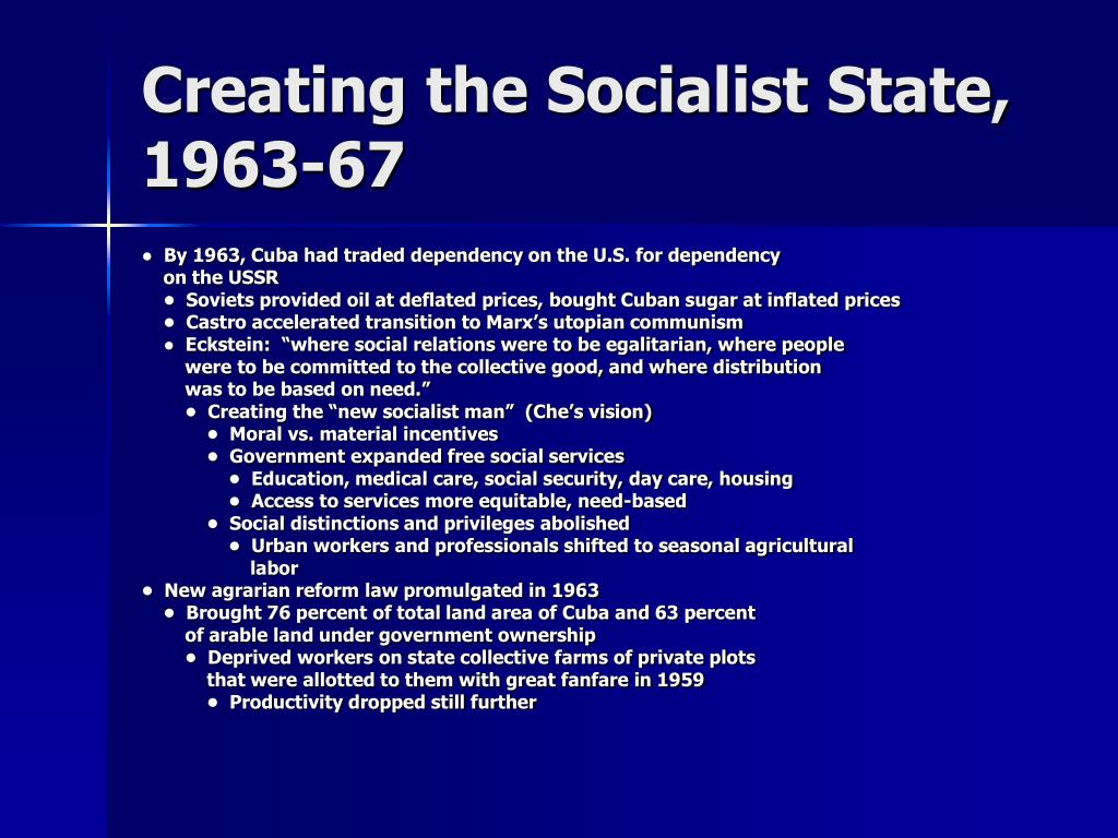 Creating the Socialist State, 1963-67