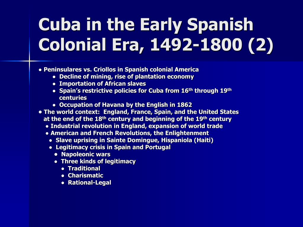 Cuba in the Early Spanish Colonial Era, 1492-1800 (2)