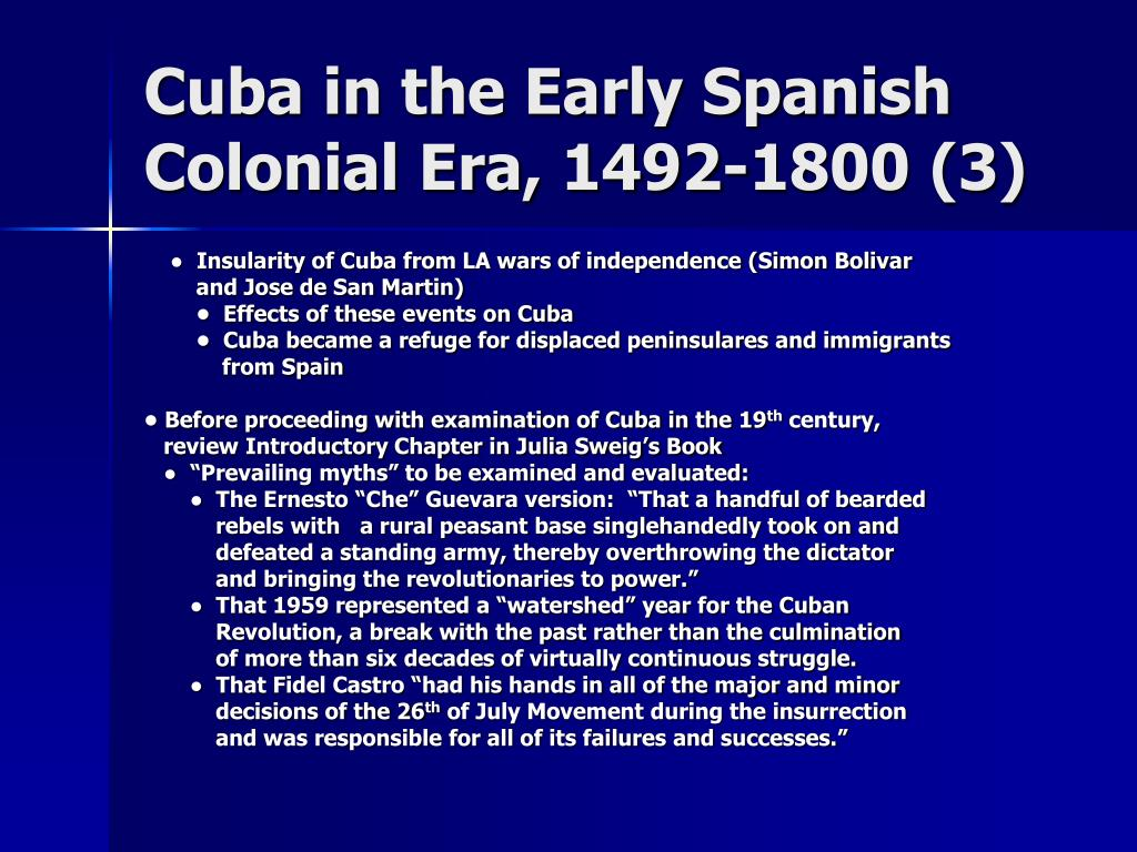 Cuba in the Early Spanish Colonial Era, 1492-1800 (3)