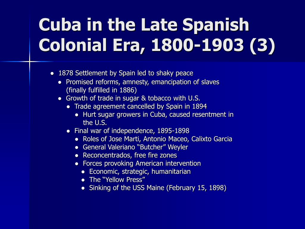 Cuba in the Late Spanish Colonial Era, 1800-1903 (3)