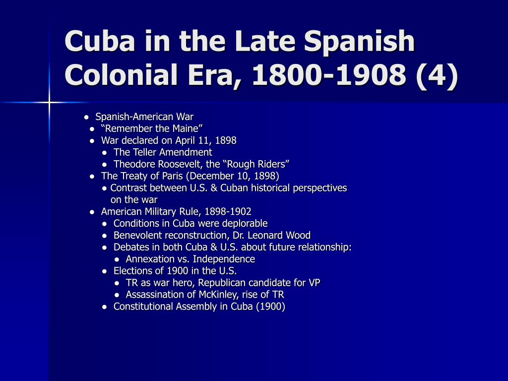 Cuba in the Late Spanish Colonial Era, 1800-1908 (4)