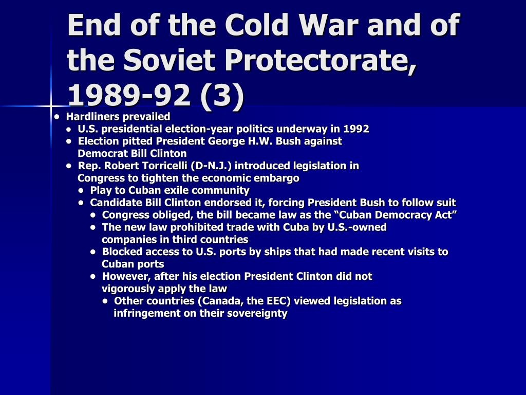 End of the Cold War and of the Soviet Protectorate, 1989-92 (3)