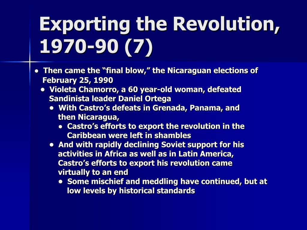 Exporting the Revolution, 1970-90 (7)