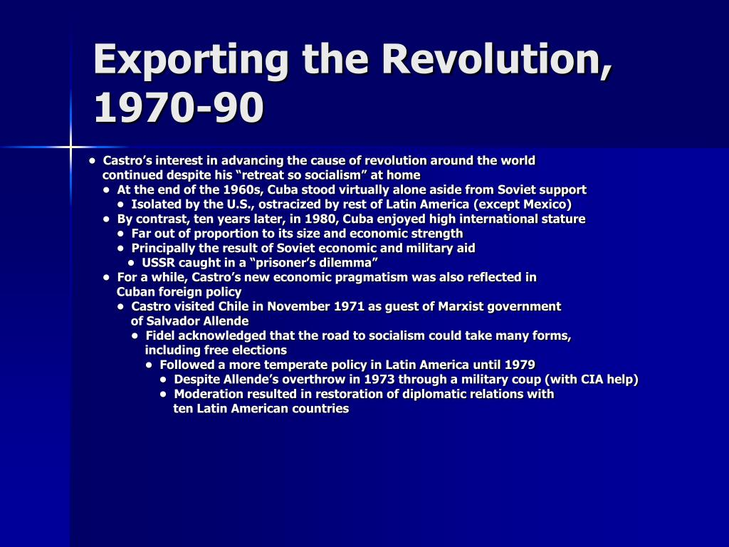 Exporting the Revolution, 1970-90
