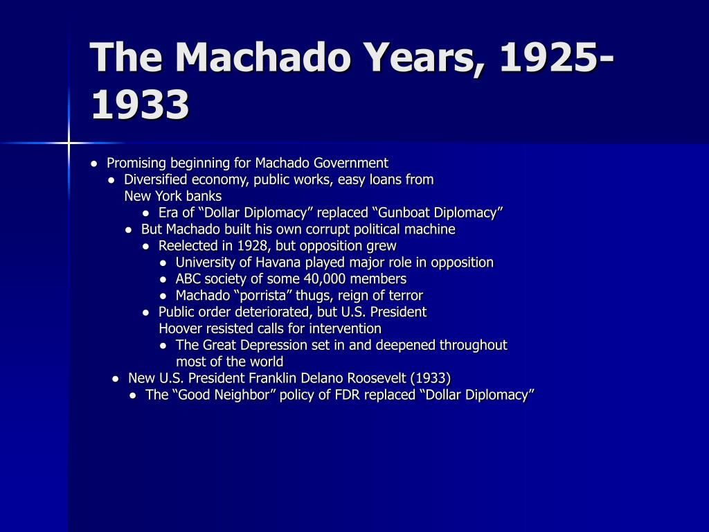 The Machado Years, 1925-1933