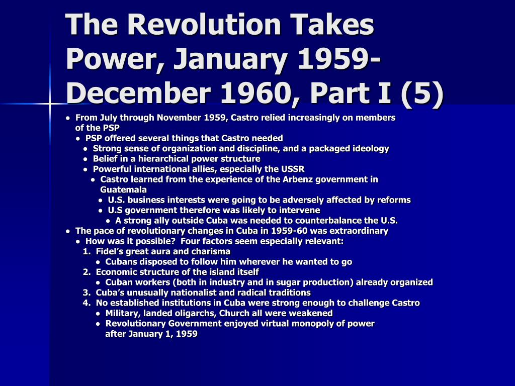 The Revolution Takes Power, January 1959-December 1960, Part I (5)