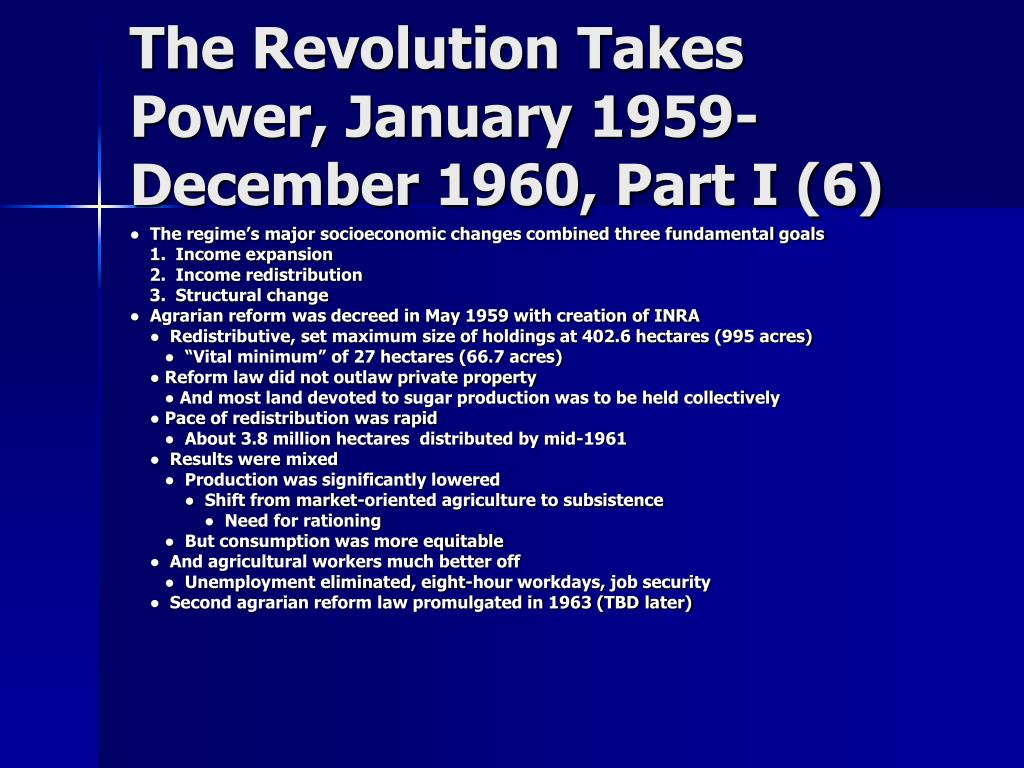The Revolution Takes Power, January 1959-December 1960, Part I (6)