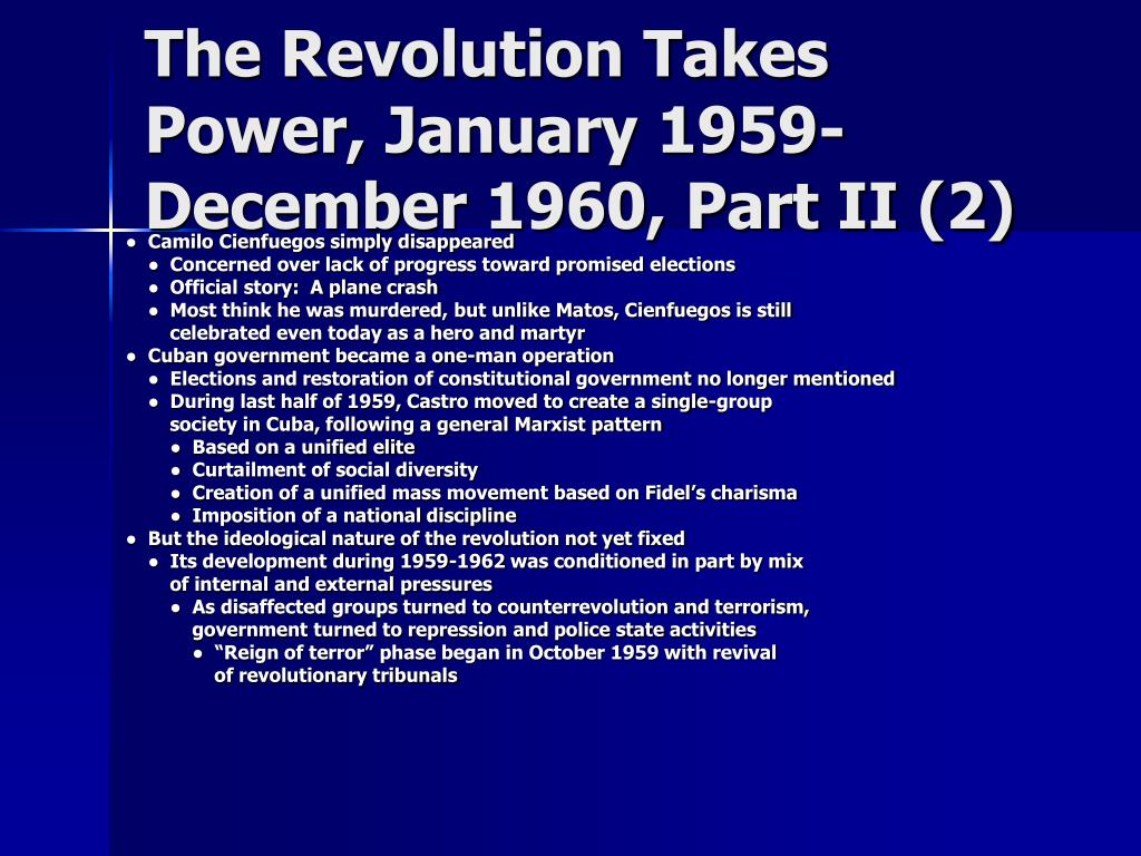 The Revolution Takes Power, January 1959-December 1960, Part II (2)