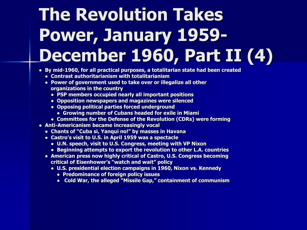 The Revolution Takes Power, January 1959-December 1960, Part II (4)