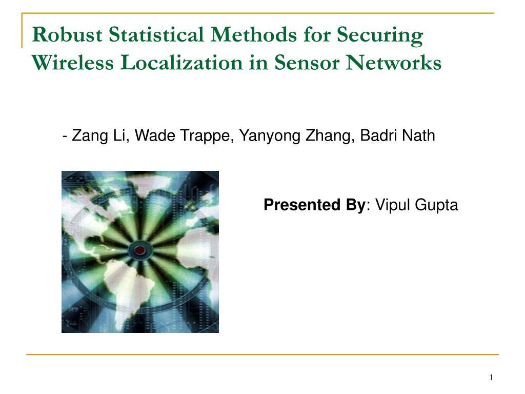 - Zang Li, Wade Trappe, Yanyong Zhang, Badri Nath