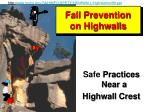fall prevention on highwalls