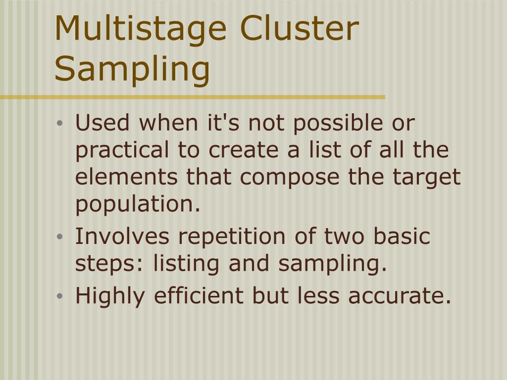 Multistage Cluster Sampling