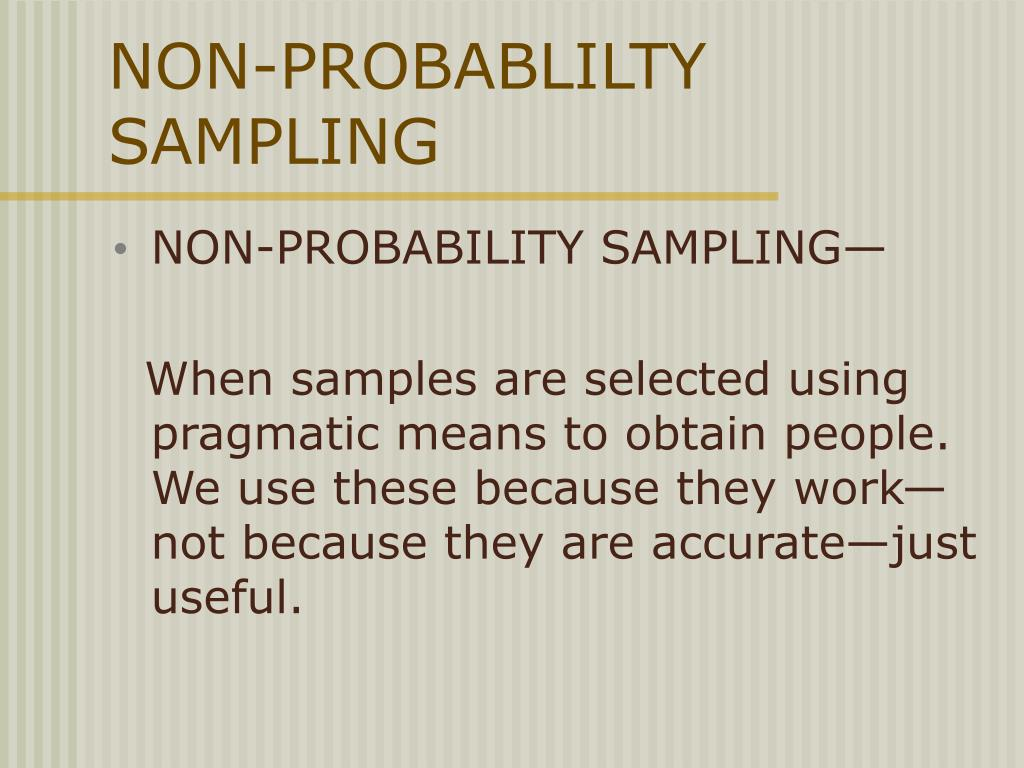 NON-PROBABLILTY SAMPLING