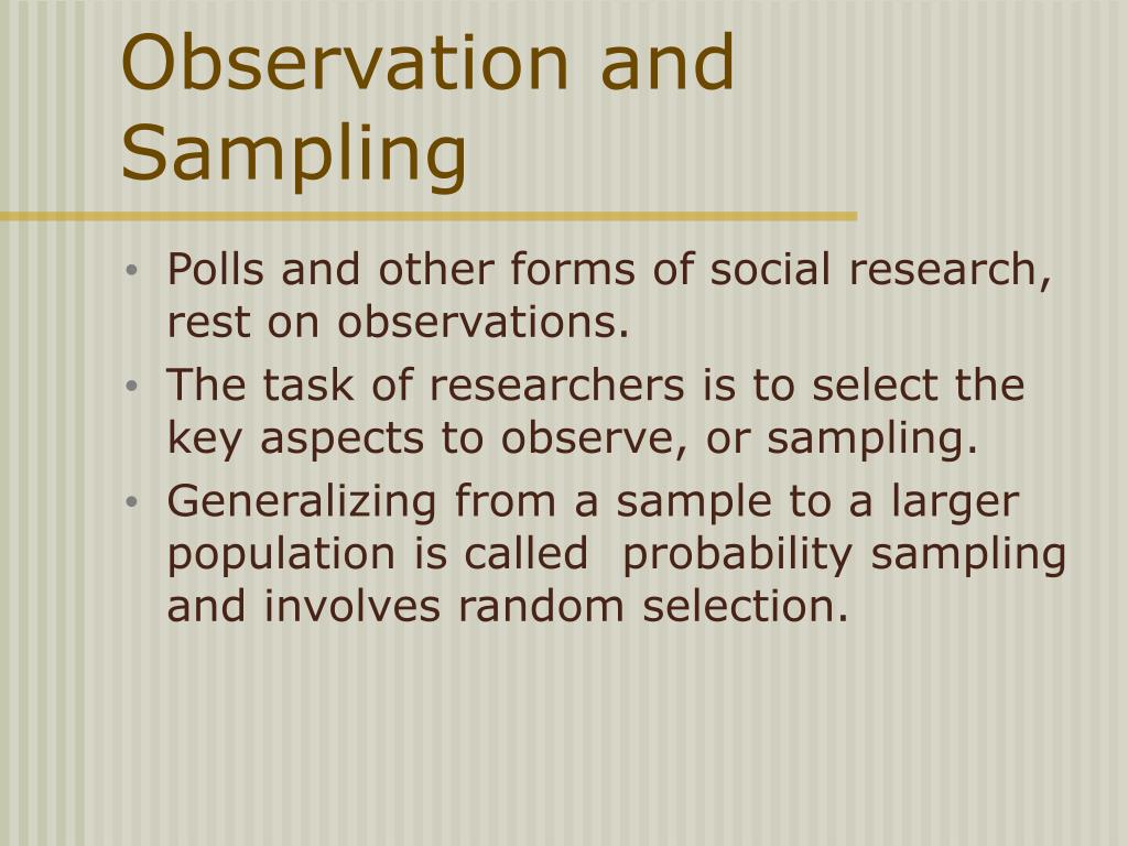 Observation and Sampling