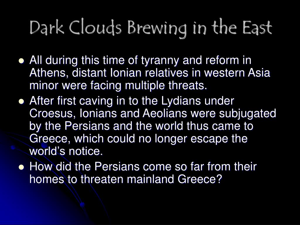 Dark Clouds Brewing in the East