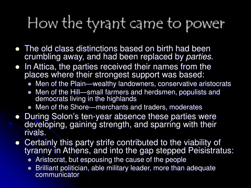 How the tyrant came to power