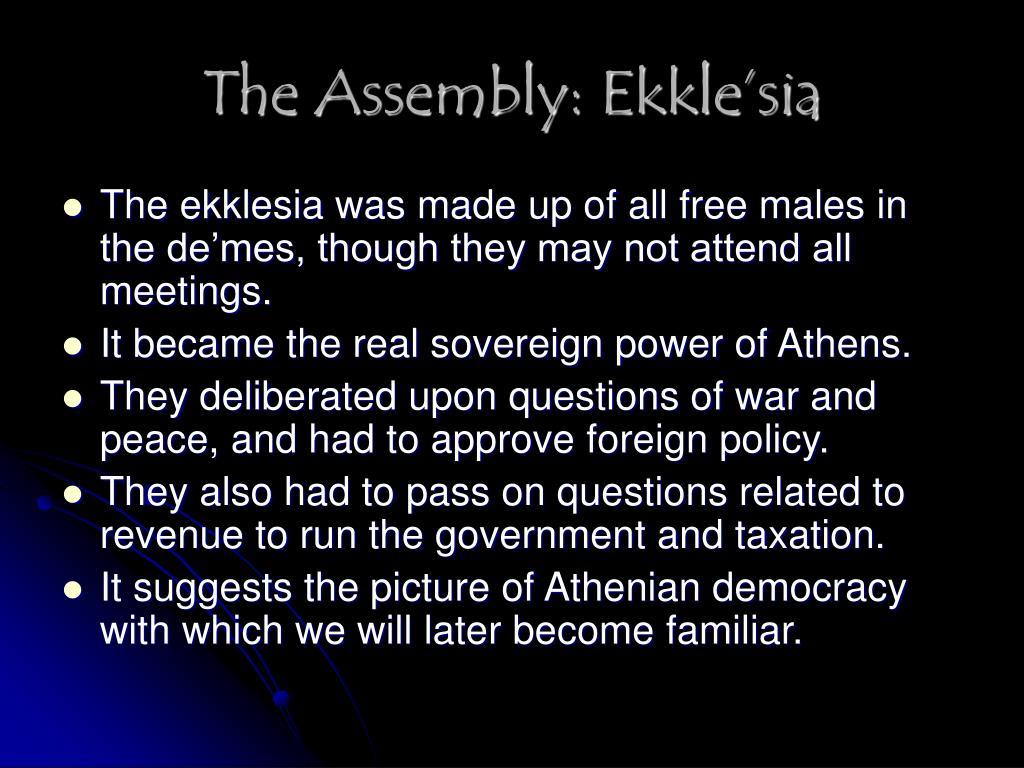 The Assembly: Ekkle'sia