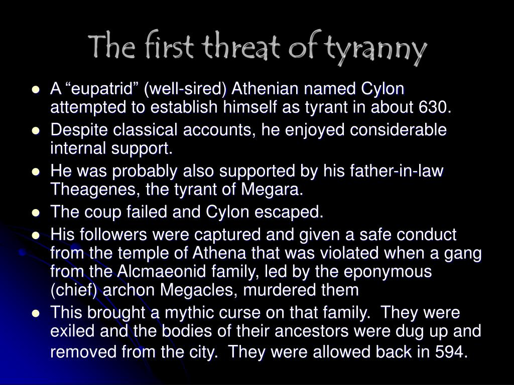 The first threat of tyranny
