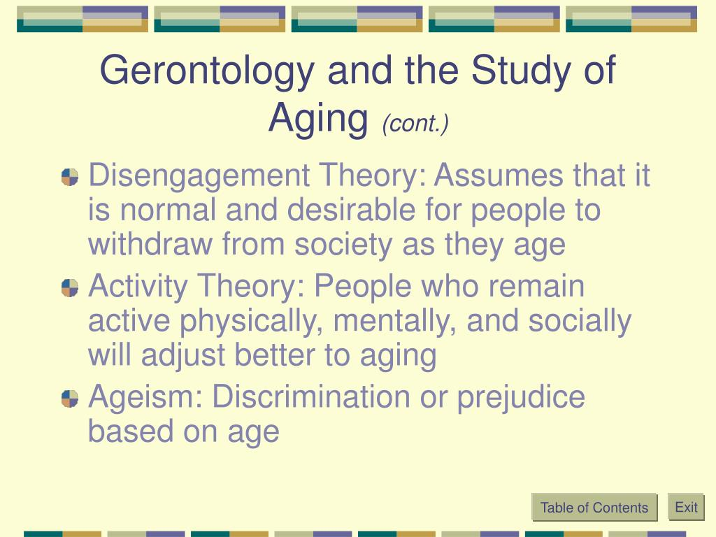 Gerontology and the Study of Aging