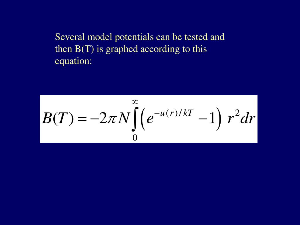 Several model potentials can be tested and