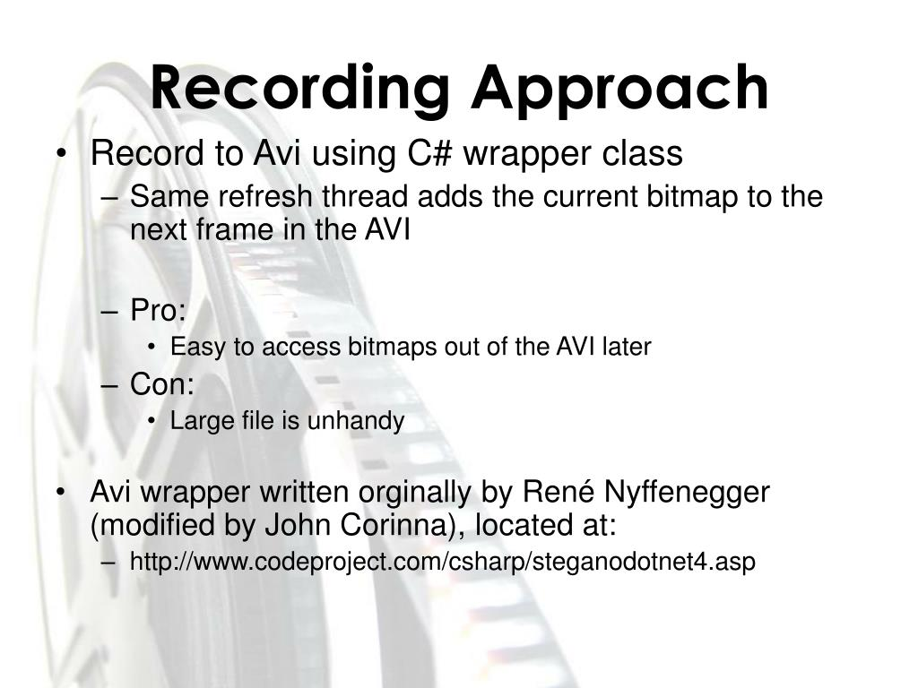 Recording Approach