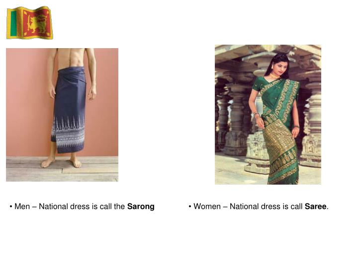 Men – National dress is call the
