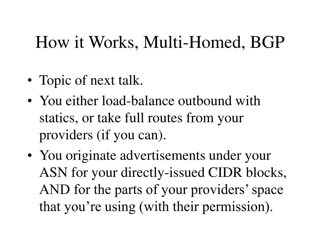 How it Works, Multi-Homed, BGP