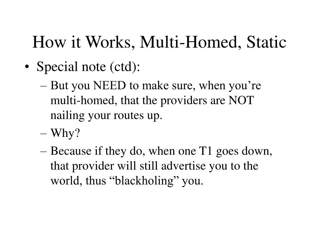 How it Works, Multi-Homed, Static