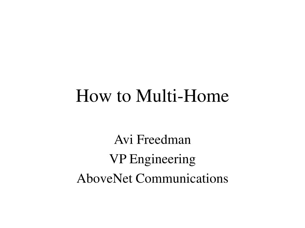 How to Multi-Home