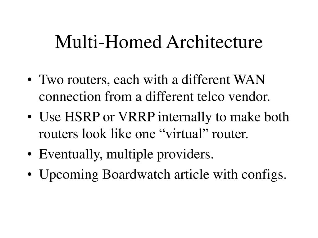 Multi-Homed Architecture