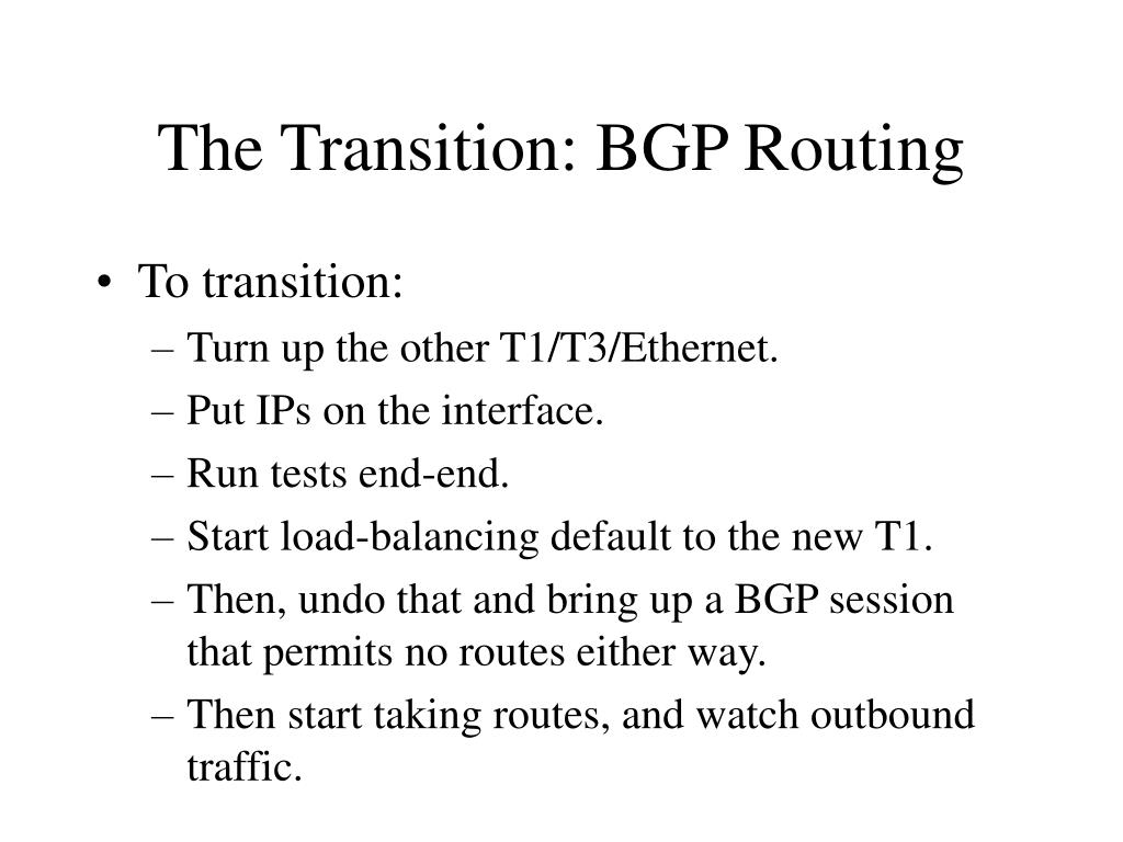 The Transition: BGP Routing