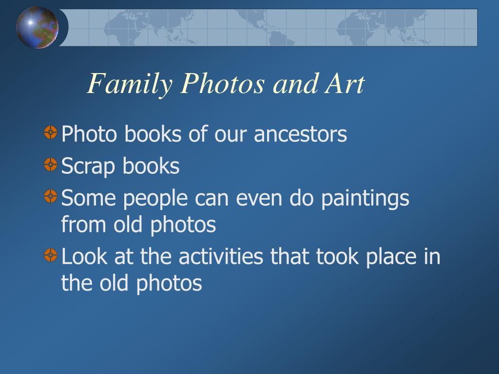 Family Photos and Art